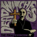 DEAD WITCHES - The Final Exorcism (splatter) LP