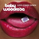 BABY WOODROSE - Love Comes Down (blue) LP