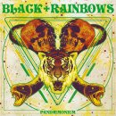 BLACK RAINBOWS - Pandaemonium (yellow/black/green/red...