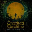 CRACKED MACHINE - The Call Of The Void CD