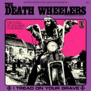 DEATH WHEELERS - I Tread On Your Grave (colour) LP
