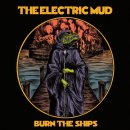 ELECTRIC MUD - Burn The Ships (orange red splatter+dark...
