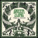 GREEN LUNG - Free The Witch (Incarnadine Red And Funeral...