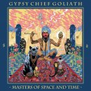 GYPSY CHIEF GOLIATH - Masters Of Space And Time CD