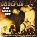 JOSEFUS - Not Dead Yet LP
