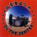 NEBULA - To The Center (black) LP *SLEEVE DAMAGE: SPLIT...