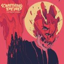 SOMETHING DEAD - Everything Is A Problem CD