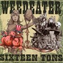WEEDEATER - Sixteen Tons (oxblood - limited 250 copies) LP